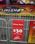 $30 for a Slingshot ride at the Show Bev Dunbar Maths Matters