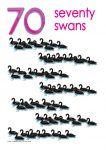 70 swans Poster John Duffield duffield-design