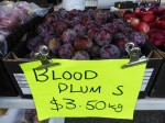 Blood plums $3 50 per kg Bev Dunbar Maths Matters