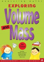Volume and Mass Exploring Maths Front Cover